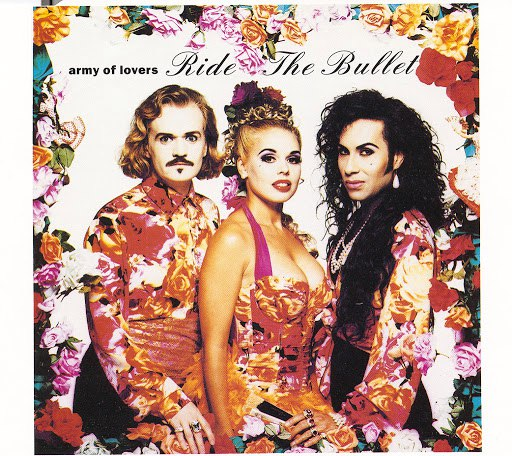 Army Of Lovers альбом Ride The Bullet