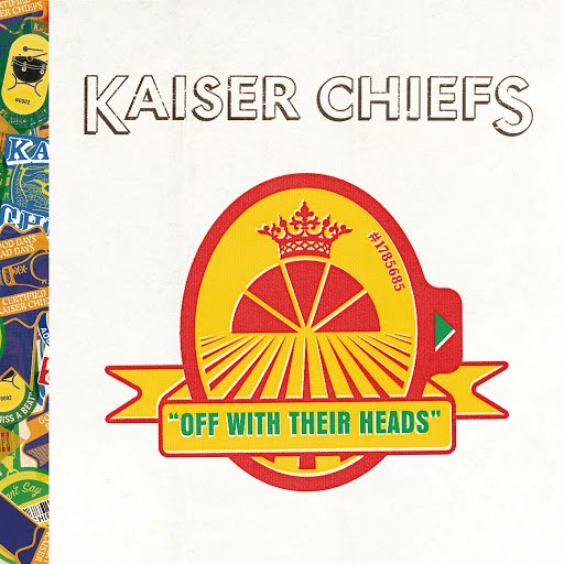 Kaiser Chiefs альбом Off With Their Heads (Deluxe)