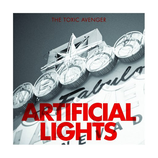 The Toxic Avenger альбом Artificial Lights (feat. Disiz)
