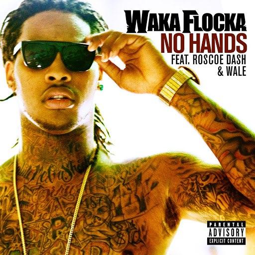 Waka Flocka Flame альбом No Hands (feat. Roscoe Dash & Wale)