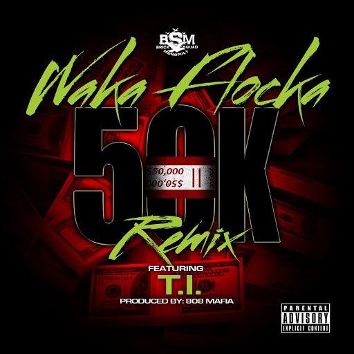 Waka Flocka Flame альбом 50K Remix (feat. T.I.)