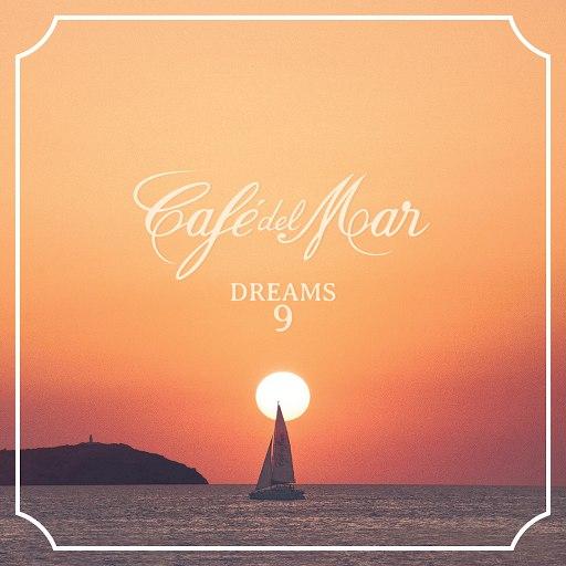 Café Del Mar альбом Café del Mar Dreams 9