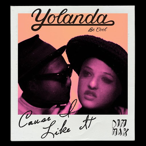 Yolanda Be Cool альбом Cause I Like It