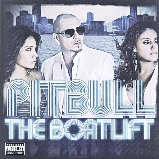 Pitbull альбом The Boatlift (Explicit)