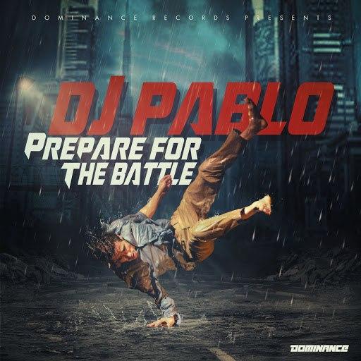 DJ Pablo альбом Prepare for the Battle