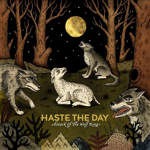 Haste The Day альбом Attack Of The Wolf King
