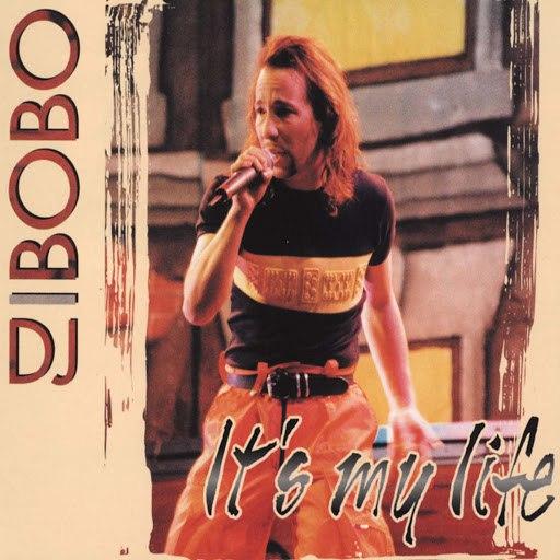 DJ Bobo альбом It's My Life