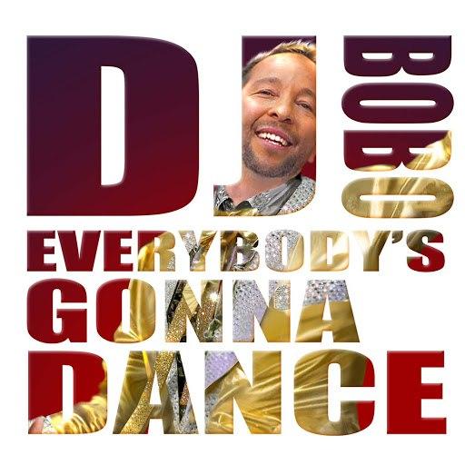 DJ Bobo альбом Everybody's Gonna Dance