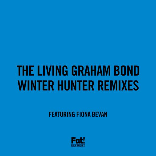 The Living Graham Bond альбом Winter Hunter Remixes