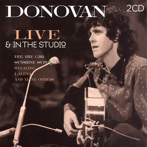 Donovan альбом Live & In The Studio