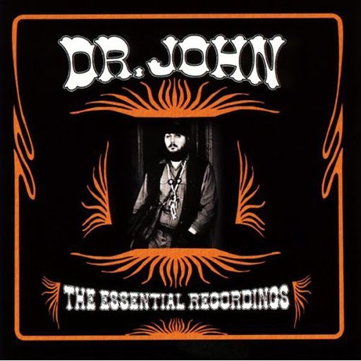 Dr. John альбом The Essential Recordings