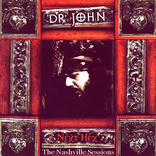 Dr. John альбом Next Hex: The Nashville Sessions '74