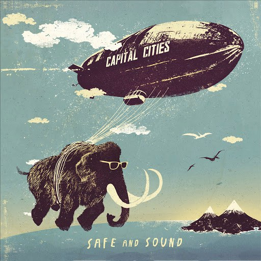 Capital Cities альбом Safe And Sound