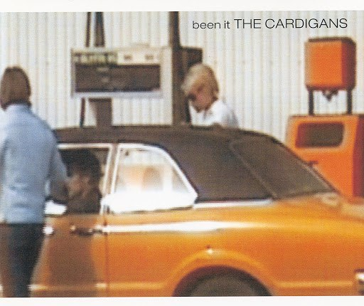 The Cardigans альбом Been It