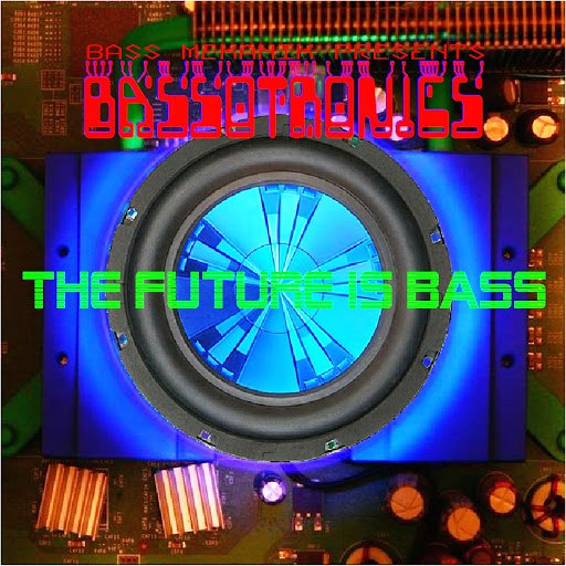 Bassotronics альбом Bass Mekanik Presents: Bassotronics
