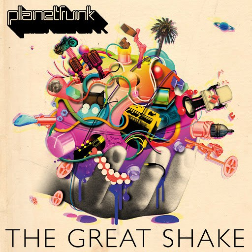 Planet Funk альбом The Great Shake