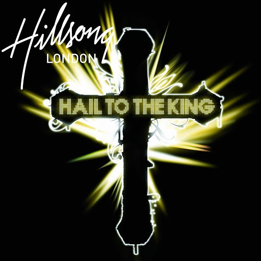 Hillsong London альбом Hail To The King