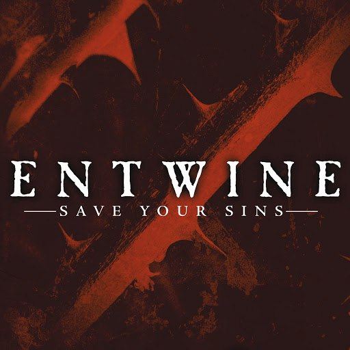 Entwine альбом Save Your Sins