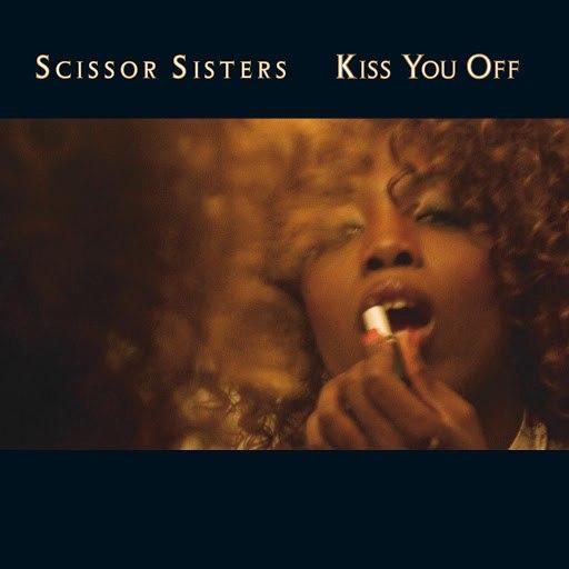 Scissor Sisters альбом Kiss You Off