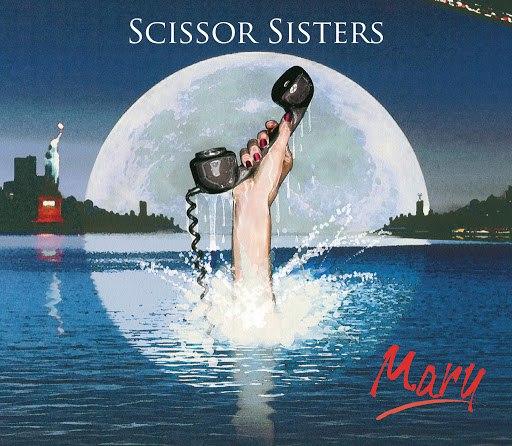 Scissor Sisters альбом Mary (International 2 Track)