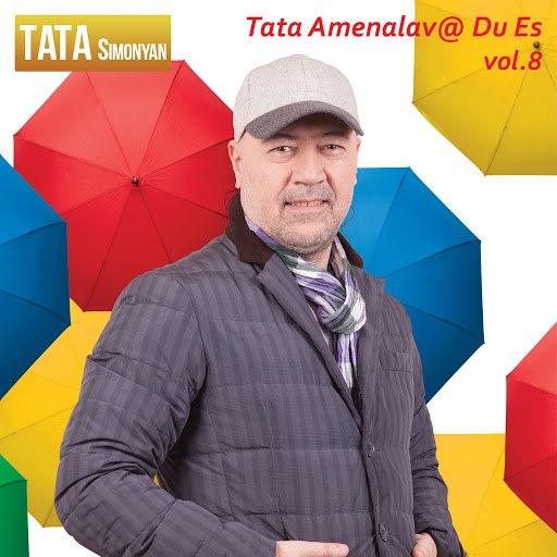 Tata Simonyan альбом Tata Amenalav @ Du Es, Vol.8