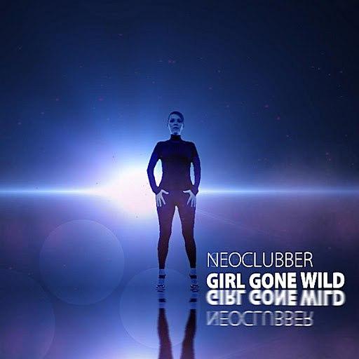 Neoclubber альбом Girl Gone Wild