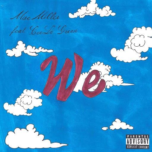 Mac Miller альбом We (feat. CeeLo Green)