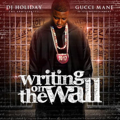 Gucci Mane альбом Writing On The Wall