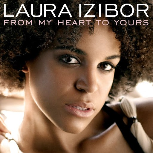 Laura Izibor альбом From My Heart To Yours *Cancelled*