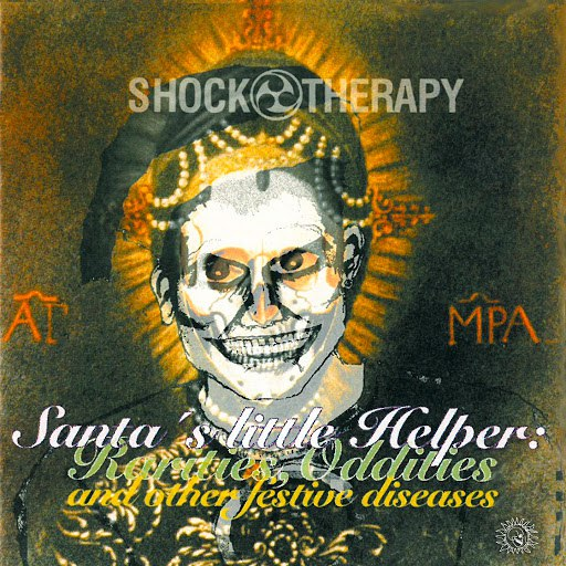 SHOCK THERAPY альбом Santa's Little Helper (Rarities Oddities and Festive Diseases)