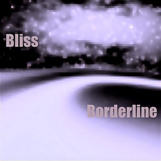 Bliss альбом Borderline