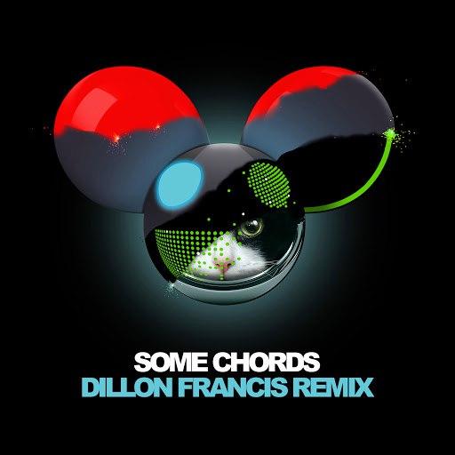 deadmau5 альбом Some Chords (Dillon Francis Remix)