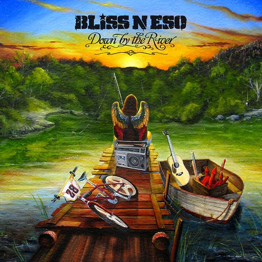 Bliss N Eso альбом Down By The River