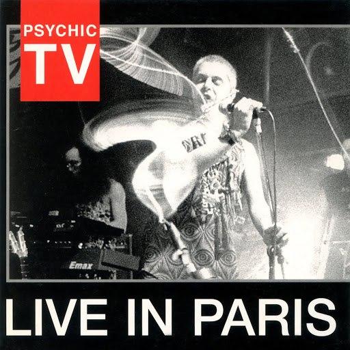 Psychic TV альбом Live in Paris