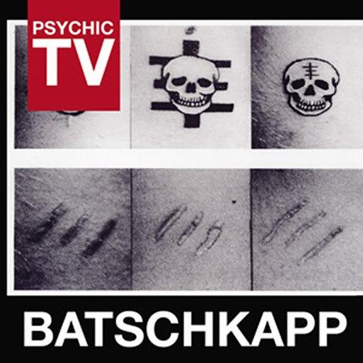 Psychic TV альбом Batschkapp