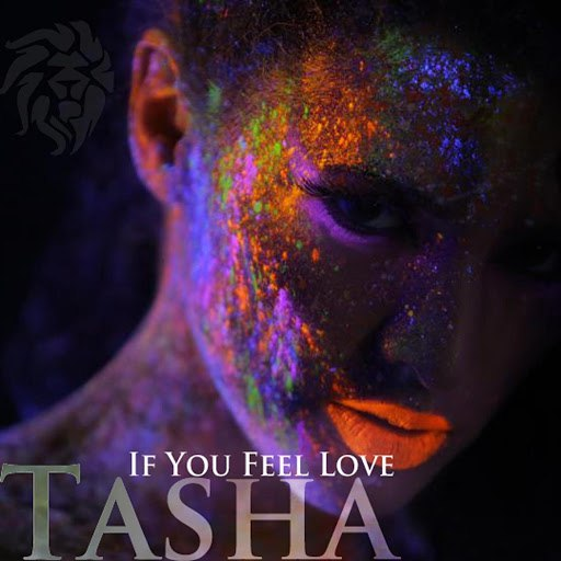Tasha альбом If You Feel Love