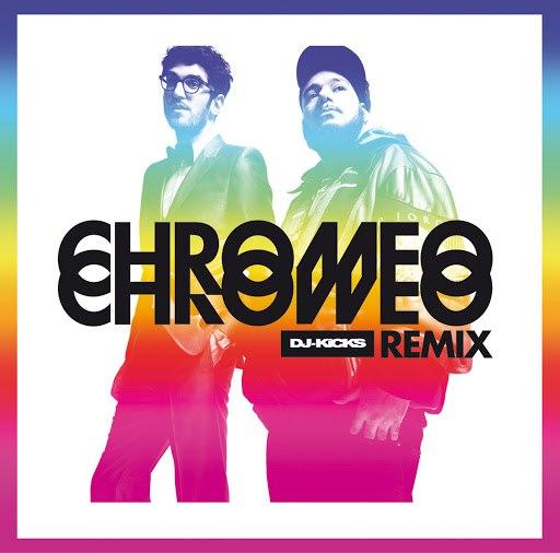 Chromeo альбом DJ-KiCKS Re(Mix) (streaming version)