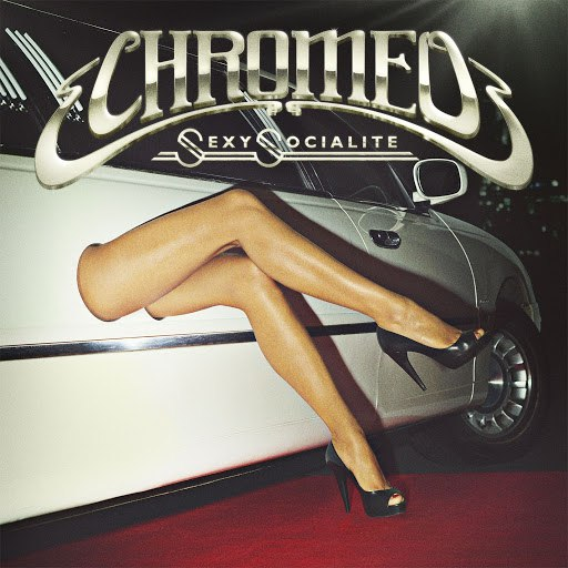 Chromeo альбом Sexy Socialite Remixes