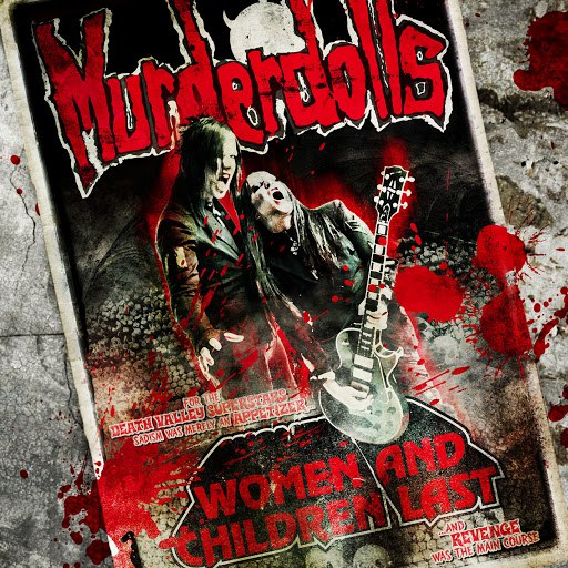 Альбом Murderdolls Women And Children Last