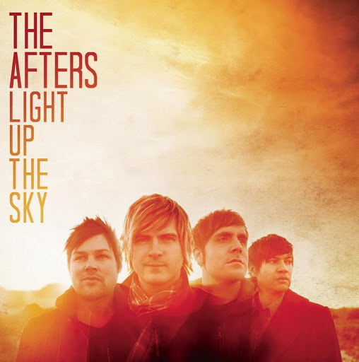 The Afters альбом Light Up the Sky