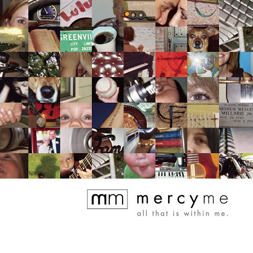 MercyMe альбом All That Is Within Me