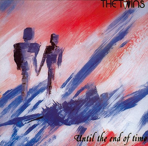 The Twins альбом Until The End Of Time
