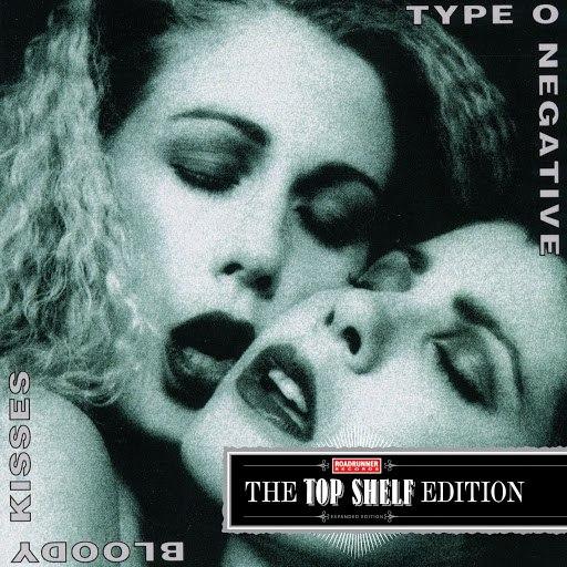 Type O Negative альбом Bloody Kisses [Top Shelf Edition]