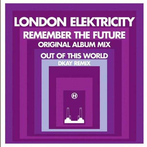 London Elektricity альбом Remember the Future