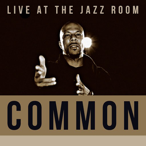 Common альбом Live at The Jazz Room