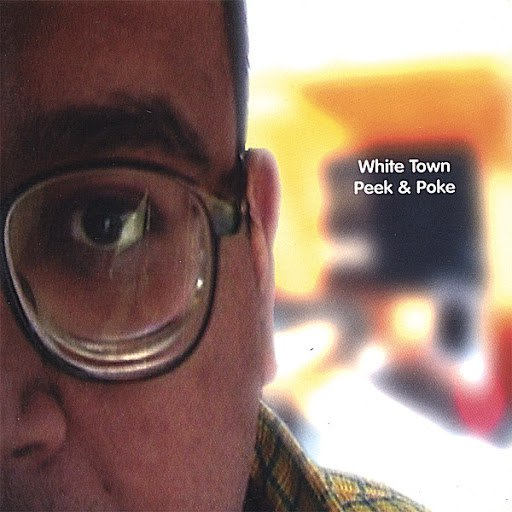 WHITE TOWN альбом Peek & Poke