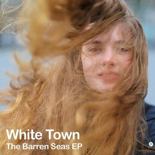 WHITE TOWN альбом The Barren Seas EP