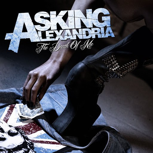 Asking Alexandria альбом The Death Of Me