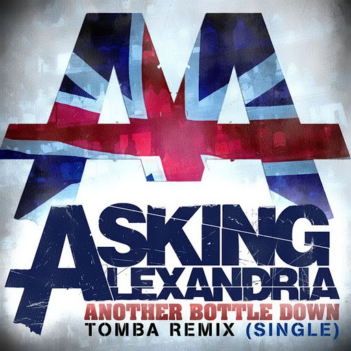 Asking Alexandria альбом Another Bottle Down (Tomba Remix)