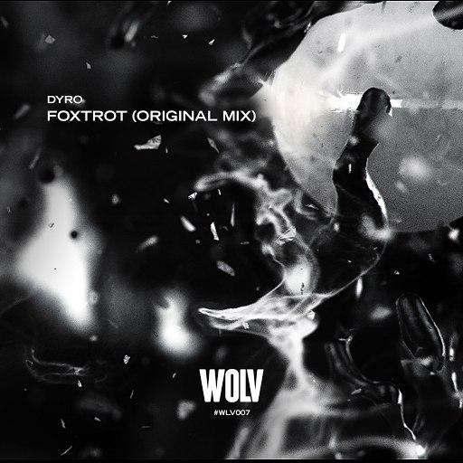 Dyro альбом Foxtrot